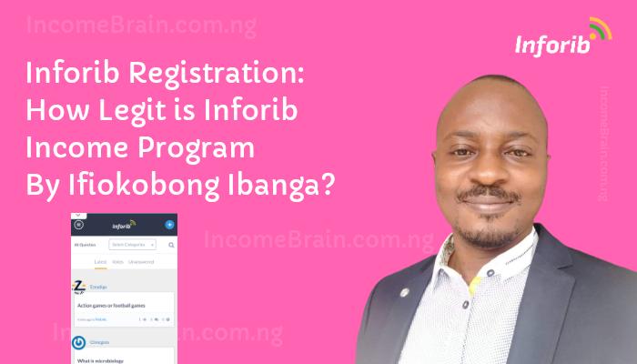 Inforib Registration: How Legit is Inforib Income Program By Ifiokobong Ibanga? post thumbnail image